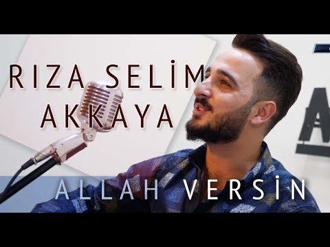 Rıza Selim Akkaya - Allah Versin  | Canlı Performans Klip
