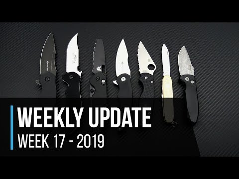 Weekly Update 17 - 2019: Steel Will Arcturus, Emerson Appalachian, Protech Les George SBR & More