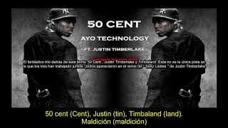 50-cent---ayo-technology-subtitulada-en-espanol-ft-justin-timberlake-timbaland