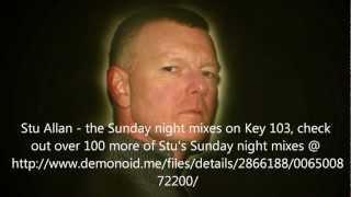 "Stu Allan Sunday Night Mix Key 103 ""Supernatural - 1996 Pt1"""