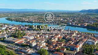 M  Chapoutier and the Northern Rhône