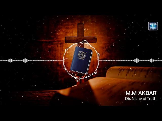 ബൈബിൾ സംസാരിക്കുന്നു ക്രൈസ്തവരോട്.! #Bible Speaks, to the Christians | MM Akbar