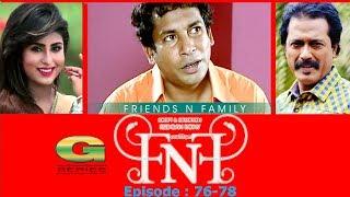 Drama Serial  FnF  Friends n Family  Epi 76 78  Mosharraf Karim  Aupee Karim  Shokh  Nafa