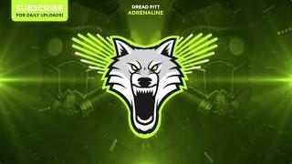Dread Pitt - Adrenaline