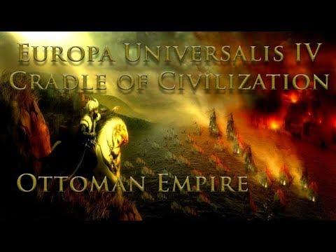 Ottomans | Europa Universalis IV | Cradle of Civilization | Episode 1