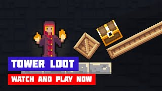 Tower Loot · Game · Gameplay
