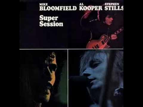 Super Session - Really - Bloomfield - Kooper - Stills