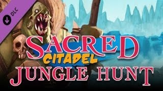 Sacred Citadel: Jungle Hunt (DLC) - Gameplay