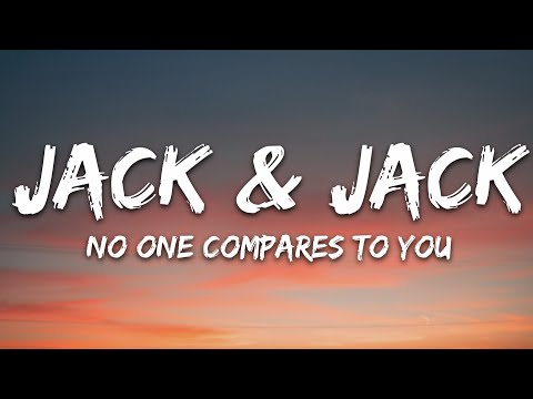 Jack Jack - No One Compares To You