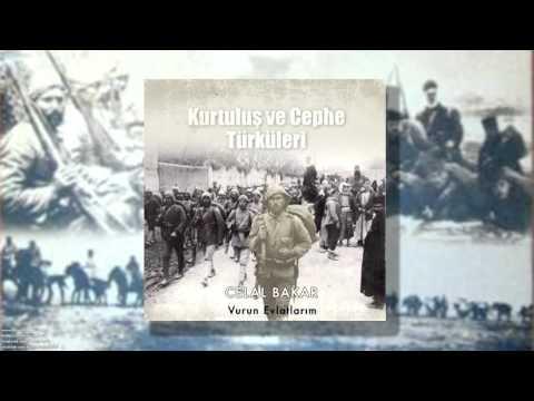 Celal Bakar - Vurun Evlatlarım [ Kurtuluş Ve Cephe Türküleri © 1998 Kalan Müzik ]