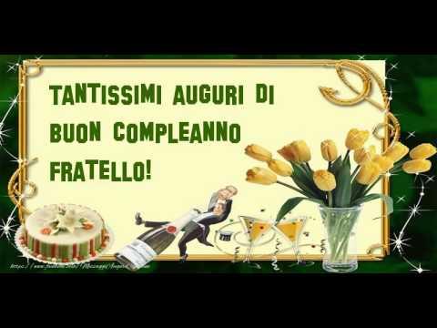 Buon Compleanno Fratello Youtube