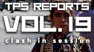 TPS Reports - Vol. 19: Clash In Session (SXSW 2013) Thumbnail