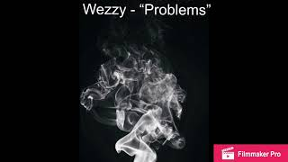 "Wezzy - ""Problems"" (Engineered By Ju Ju Swag Shawty Prod. Ice Starr) thumbnail"