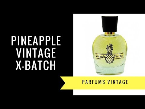 X Batch by Parfums Vintage | Fragrance Review