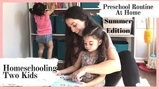 Homeschool Routine | Summer Preschool | Preventing The Summer Slide