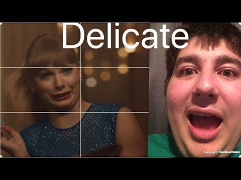 """Reacting to Taylor Swift's """"Delicate """" music video"""