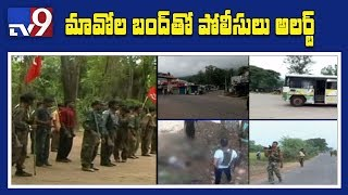 Maoist call for AP bandh today over special status || Police alert with high security forces - TV9