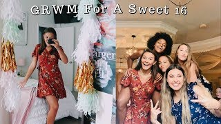 GRWM for a Sweet 16