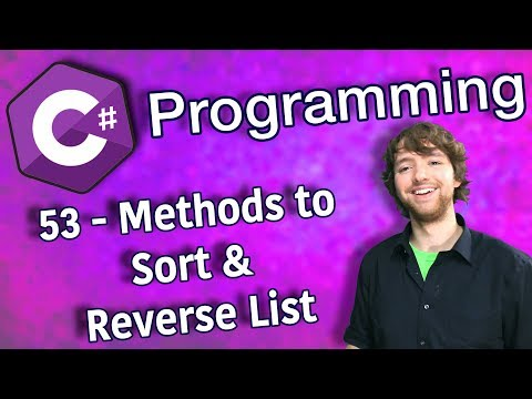 C# Programming Tutorial 53 - Methods to Sort and Reverse List thumbnail