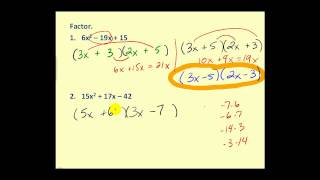 Factoring Trinomials:  Trial and Error and Grouping