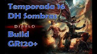Diablo 3 Temporada 16 Builds de GR 120+ DH Sombras