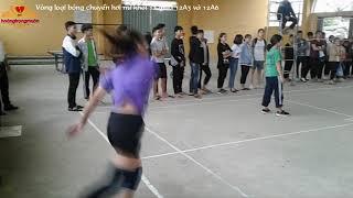 Bóng chuyền hơi nữ học sinh khối 12│Trận vòng loại 12A3 gặp 12A6