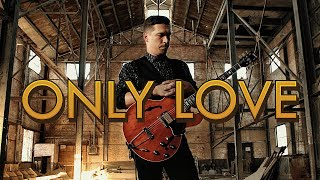 HANSON - Only Love   Official Music Video