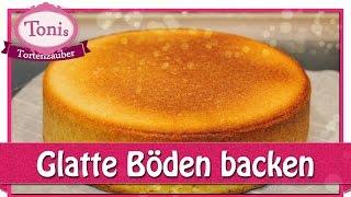 Kuchen mit glatter Oberfläche backen - glatte Tortenböden // Tipps // Tonis Tortenzauber #0012