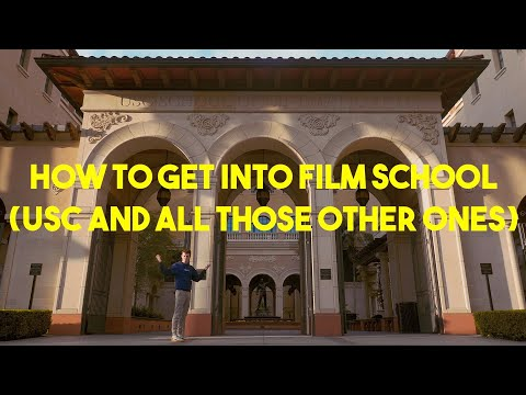 How To Get Into Film School (USC And All Those Other Ones)
