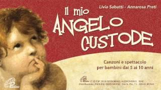 || IL MIO ANGELO CUSTODE || (Paoline 2014)
