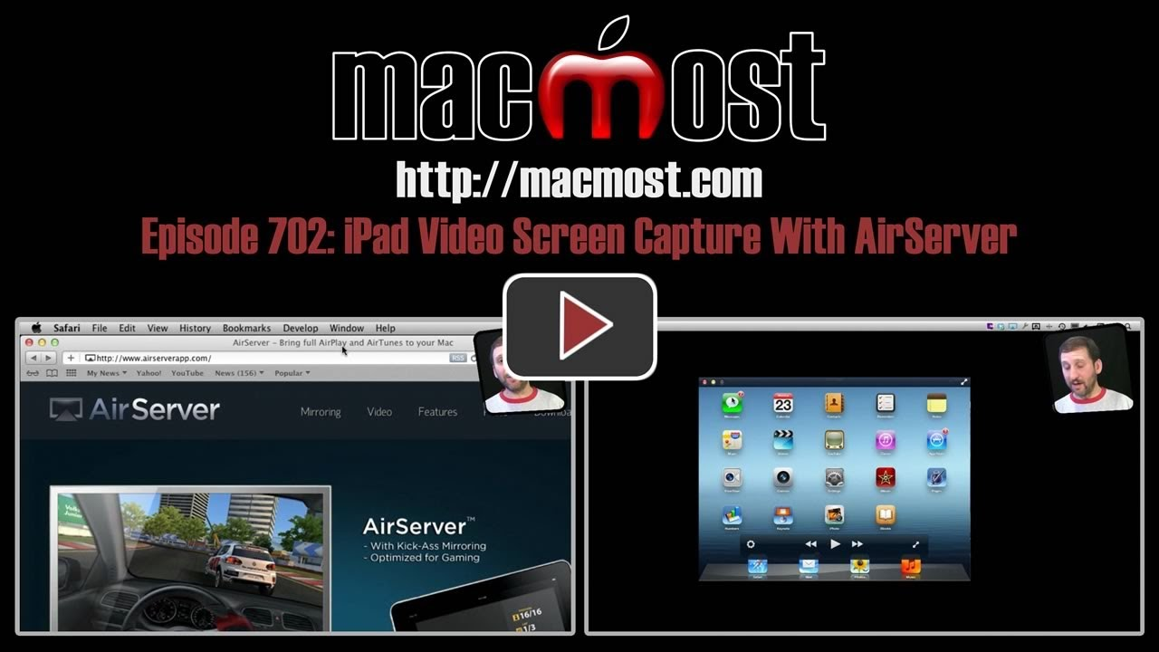 MacMost Now 702: iPad Video Screen Capture With AirServer