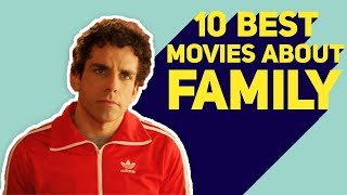 10 Best Movies about Family | List Portal
