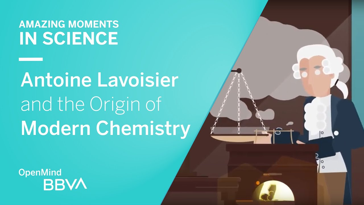 Download Antoine Lavoisier and the Origin of Modern Chemistry  | OpenMind