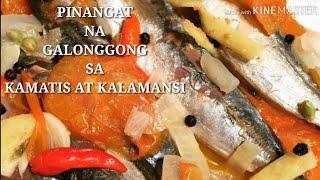 COOKING 101 : PINANGAT NA GALONGGONG SA KAMATIS AT KALAMANSI / THE BEST PINANGAT /  MUST TRY IT....