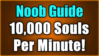 Dark Souls 3 Noob Guide: Farming Strategy! 10,000 Souls Per Minute!