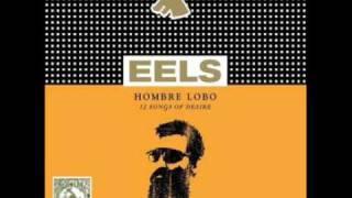 Eels Ordinary Men (Hombre Lobo)