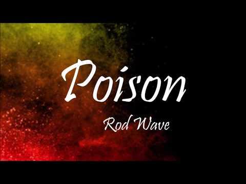 Rod Wave - Poison (Lyrics)