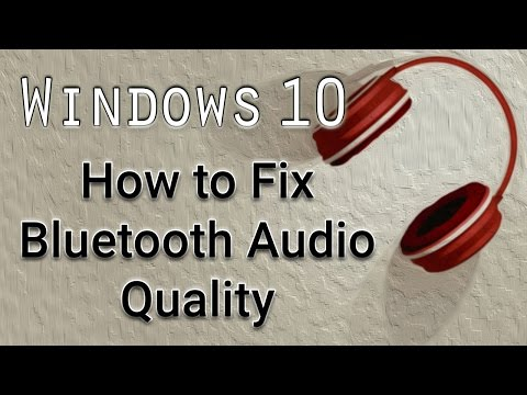 How to Fix Bluetooth Audio Quality - Windows 10 Tutorial
