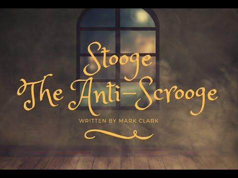 Stooge: The Anti-Scrooge [Radio play]