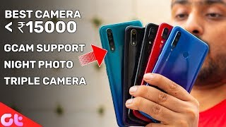 Top 6 BEST CAMERA PHONES Under 15000   July 2019   GT Hindi