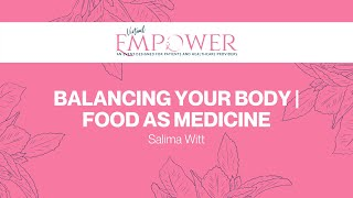 2020 Empower   Balancing your Body: Using Food as Medicine