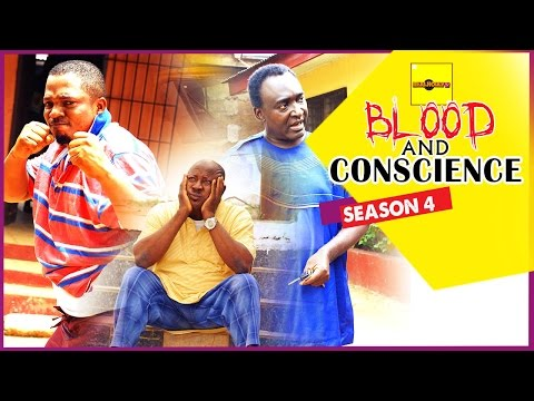 Blood And Conscience [Part 4] - 2015 Latest Nigerian Nollywood Movies