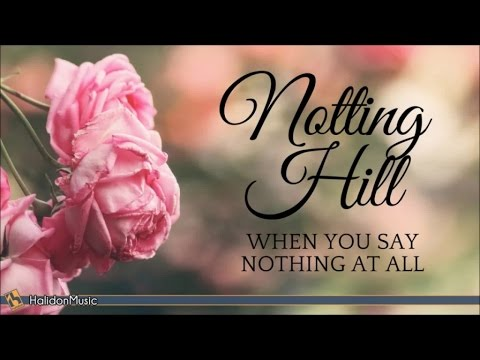 When You Say Nothing At All (Notting Hill) | Instrumental Movie Music