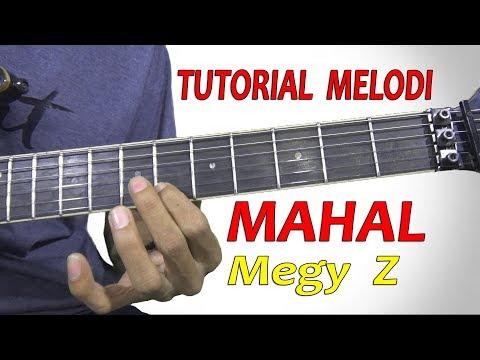 Tutorial Melodi MAHAL Megy Z Full By Hendar