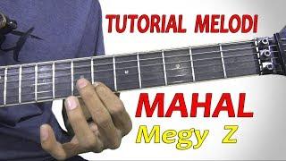 Gambar cover Tutorial Melodi MAHAL Megy Z Full By Hendar