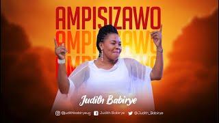 Ampisizawo - Judith Babirye (official audio) (Ugandan Gospel Music)
