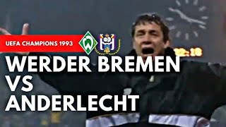 Werder Bremen vs Anderlecht 5-3 All Goals & highlights ( UEFA Champions League 1993 )