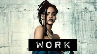 Rihanna ft Drake- Work (WOLF Reggaeton Remix)