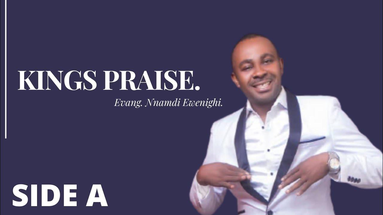 Download Kings Praise 1 — Nnamdi Ewenighi