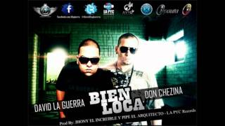 David La Guerra Ft. Don Chezina - Bien Loca (ECRD.COM)